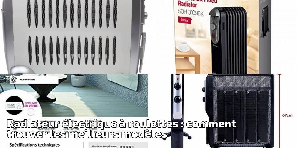 meilleur radiateur cheap radiateur lectrique roulettes comment trouver les meilleurs modles. Black Bedroom Furniture Sets. Home Design Ideas