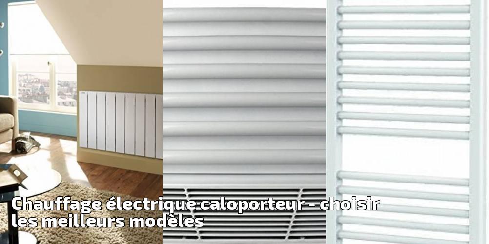chauffage lectrique caloporteur pour 2019 choisir les meilleurs mod les chauffage et. Black Bedroom Furniture Sets. Home Design Ideas