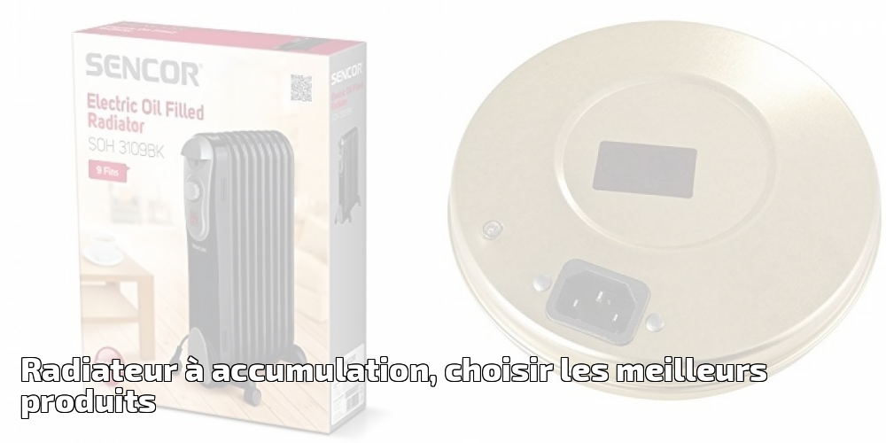 radiateur accumulation choisir les meilleurs produits. Black Bedroom Furniture Sets. Home Design Ideas