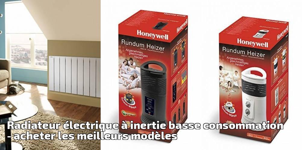radiateur lectrique inertie basse consommation pour. Black Bedroom Furniture Sets. Home Design Ideas