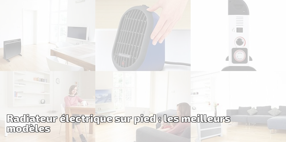 radiateur lectrique sur pied les meilleurs mod les pour 2019 chauffage et climatisation. Black Bedroom Furniture Sets. Home Design Ideas